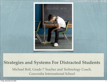 Strategies and Systems For Distracted Students