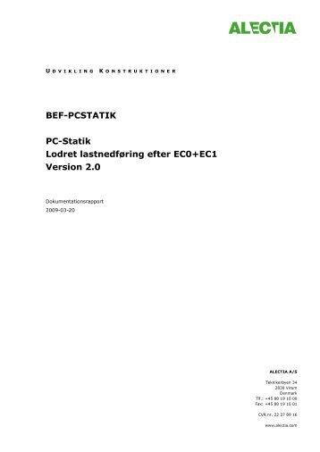 BEF-PCSTATIK PC-Statik Lodret lastnedføring efter EC0+EC1 Version 2.0