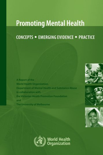 Promoting Mental Health: Concepts, Emerging Evidence, Practice ...