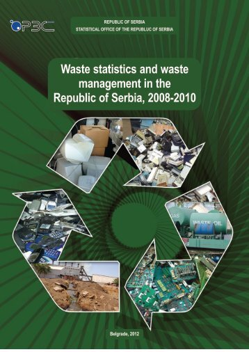 Waste statistics and waste management in the Republic of Serbia 2008-2010