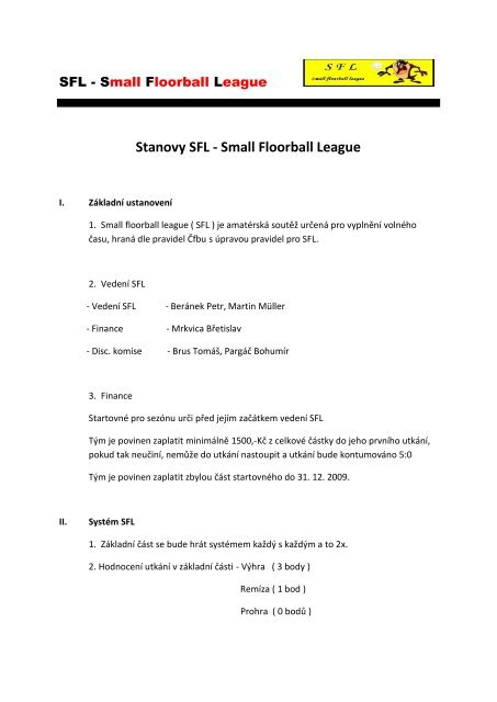 Stanovy SFL - Small Floorball League