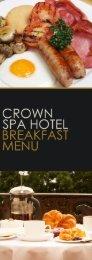 View the Breakfast Menu - The Crown Spa Hotel