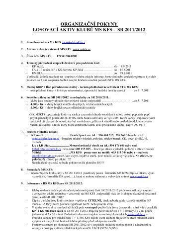 ORGANIZAČNÍ POKYNY LOSOVACÍ AKTIV KLUBŮ MS KFS - SR 2011/2012