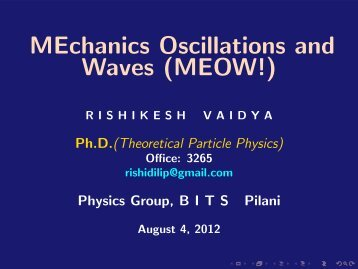 MEchanics Oscillations and Waves (MEOW!)