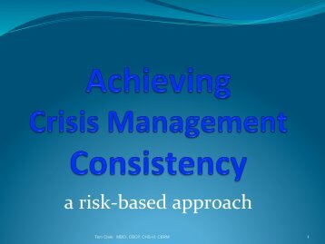 Achieving Crisis Management Consistency - ISACA North Texas