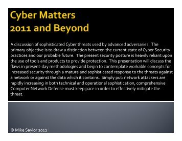 Cyber Matters 2011 and Beyond