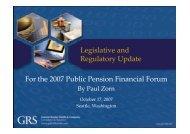 Legislative and Regulatory Update For the 2007 Public Pension Financial Forum