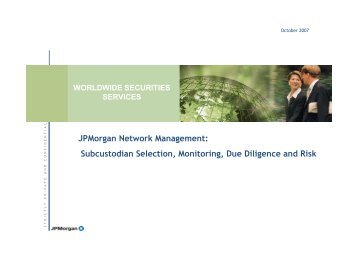 Subcustodial Network Building and Due Diligence - Public Pension ...