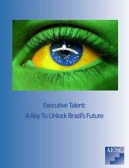 Executive Talent A Key To Unlock Brazil's Future