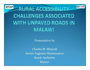 Rural accessibility challenges associated with unpaved roads in ...