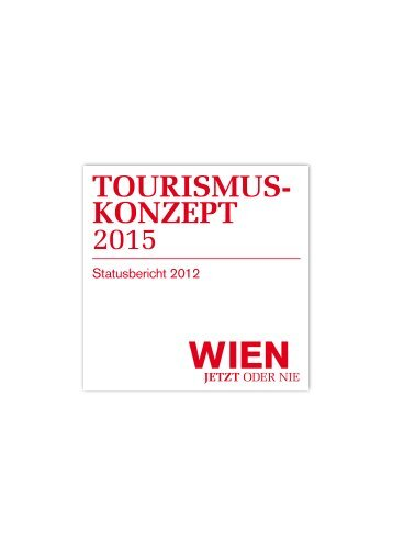 TOURISMUS- KONZEPT 2015 - B2B - Vienna