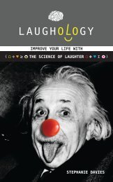 IMPROVE YOUR LIFE WITH THE SCIENCE OF LAUGHTER Stephanie Davies
