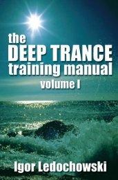 The Deep Trance Training Manual