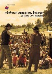 beherzt, begeistert, bewegt» 150 Jahre Cevi Horgen