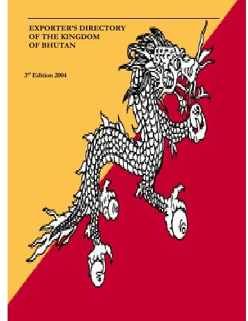 OF THE KINGDOM OF BHUTAN