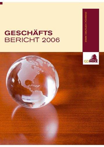Geschäftsbericht 2006 - Der Gesamtverband Holzhandel