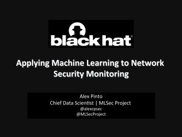 Applying Machine Learning to Network Security Monitoring