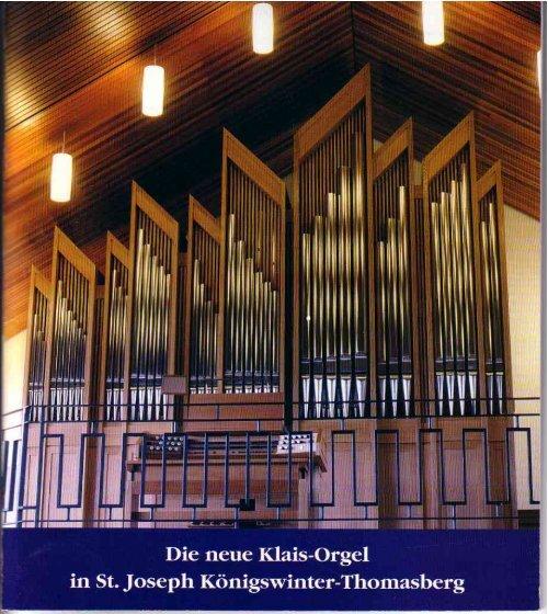 Die neue Klais-Orgel - Thomasberg und Heisterbacherrott