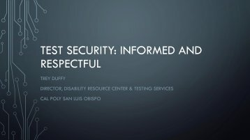 TEST SECURITY INFORMED AND RESPECTFUL