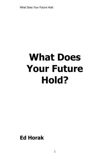 What Does Your Future Hold? - Edhorak.com