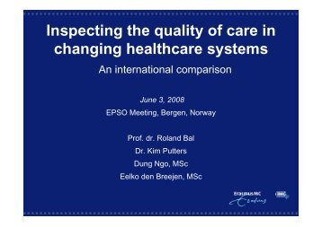 Inspecting the quality of care in changing healthcare systems