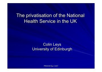 The privatisation of the National Health Service in the UK