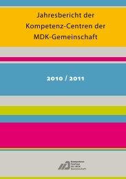 Jahresbericht der Kompetenz-Centren der MDK-Gemeinschaft 2010 / 2011