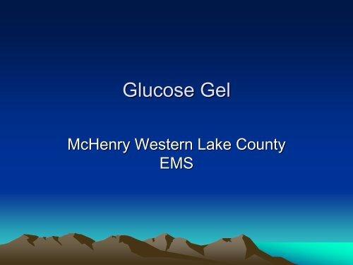 Glucose Gel