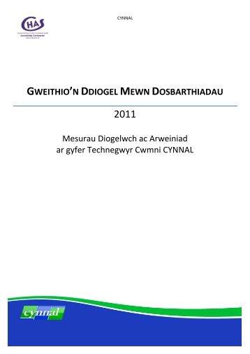 GWEITHIO'N DDIOGEL MEWN DOSBARTHIADAU