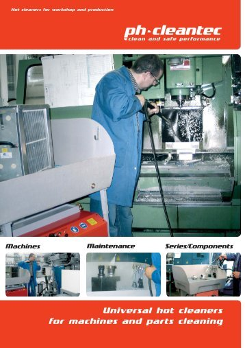 Universal hot cleaners for machines and parts cleaning