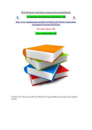 HCS 449 Week 2 Individual Assignment Program Reflection/snaptutorial
