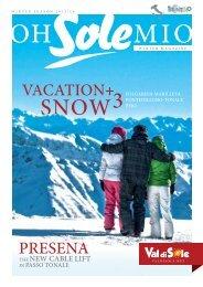 VAL DI SOLE | TRENTINO | The new winter magazine | Oh Sole mio
