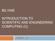 BIL104E INTRODUCTION TO SCIENTIFIC AND ENGINEERING COMPUTING (C)