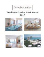 2012 Breakfast, Lunch & Breaks Menu - Grand Beach Hotel