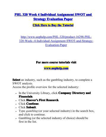 swot and strategy evaluation paper essay Swot and strategy evaluation paper assignment requirements: read the industry profile overview, including the website links, on the page (included in attachments.