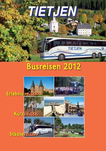Busreisen 2012 - Busreisen Tietjen