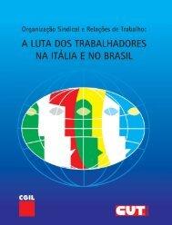A luta dos Trabalhadores na Itália e no Brasil - CUT