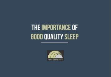 The Importance of Good Quality Sleep