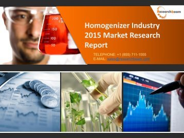 Homogenizer market analysis & forecast