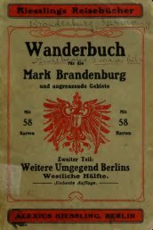 Kiesslings Wanderbuch für die Mark Brandenburg und angrenzende ...