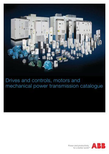 Drives and controls motors and mechanical power transmission catalogue