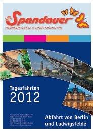 Tagesfahrten Abfahrt von Berlin und Ludwigsfelde - Der Spandauer
