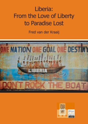 Liberia From the Love of Liberty to Paradise Lost