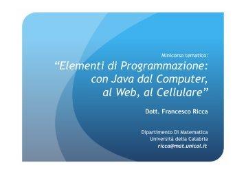 """""""Elementi di Programmazione con Java dal Computer al Web al Cellulare"""""""