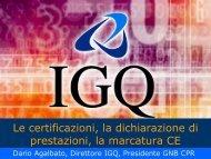 Le certificazioni la dichiarazione di prestazioni la marcatura CE