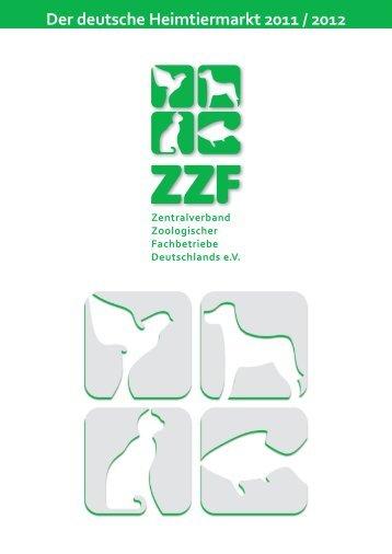 Der deutsche Heimtiermarkt 2011 / 2012 - ZZF