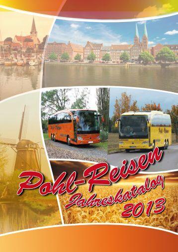 Jahreskatalog Pohl-Reisen 2013