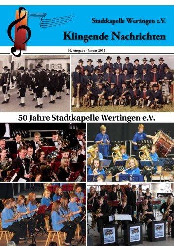 Klingende Nachrichten 2012 PDF 9,5 MB - Stadtkapelle Wertingen