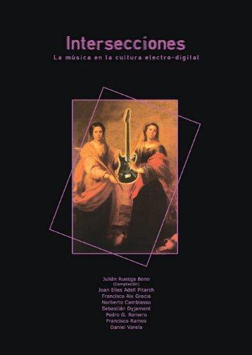 Intersecciones. La música en la cultura electro-digital