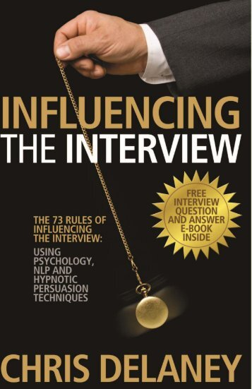 Influencing the Interview